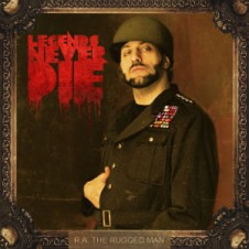 R.A. the Rugged Man – Legends Never Die (2013)