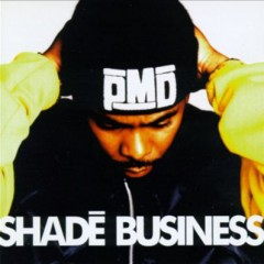 PMD – Shade Business (1994)