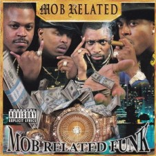 Mob Related – Mob Related Funk (1998)