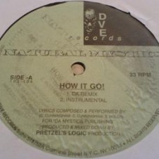 Natural Mystics ‎– How It Go (Remix) – 1 Life 2 Live (1996)