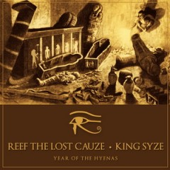 Reef The Lost Cauze & King Syze – Year Of The Hyenas (2014)
