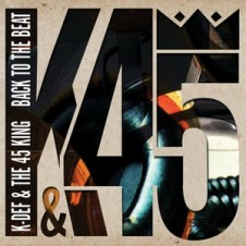 K-Def & 45 King – Back To The Beat (2014)