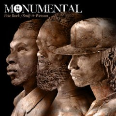 Pete Rock And Smif-N-Wessun – Monumental (2011)