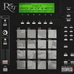 Royce Da 5'9″ and Nottz – Lost Files (2015)