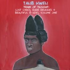Talib Kweli – Train of Thought: Lost Lyrics, Rare Releases & Beautiful B-Sides Vol.1