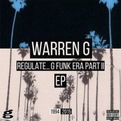 Warren G – Regulate… G Funk Era, Part. II – EP (2015)