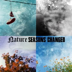 Nature – Seasons Changed (2015)