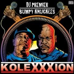 DJ Premier & Bumpy Knuckles – Kolexxxion (2012)