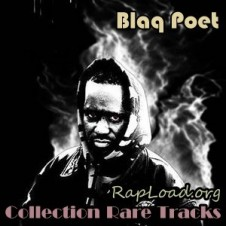 Blaq Poet – Collection Rare Tracks (2009)