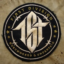 First Division – Overworked & Underpaid (2015)