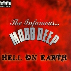 Mobb Deep – Hell On Earth (European Edition) 1996