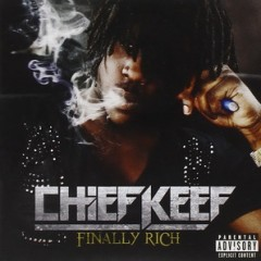 Chief Keef – Finally Rich (Best Buy Exclusive Deluxe Edition) 2012