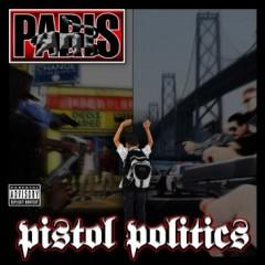 Paris – Pistol Politics (2015)