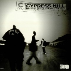 Cypress Hill – Throw Your Set In The Air (CD Single) 1995