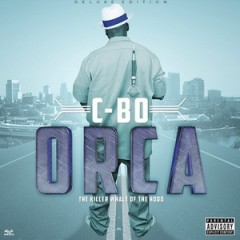C-Bo – Orca: The Killer Whale Of The Hood (Deluxe Edition) 2012