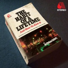 Aim & QNC – The Habit Of A Lifetime (And How To Kick It) (2015)