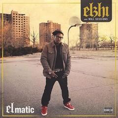 Elzhi (of Slum Village) & Will Sessions – ELmatic (2011)