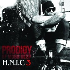 Prodigy – H.N.I.C 3 (Deluxe Edition) (2012)