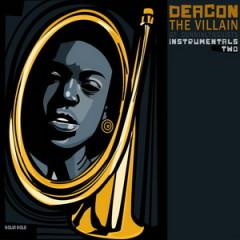 Deacon The Villain – Instrumentals Two (2015)