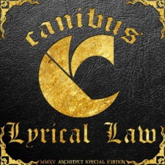 Canibus – Lyrical Law (Architect Special Edition) 2015