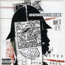 Prince Paul – Psychoanalysis (What Is It?) (1997)