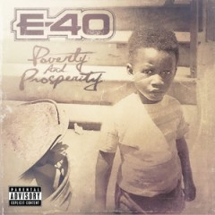 E-40 – Poverty And Prosperity (EP) (2015)