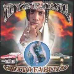Mystikal – Ghetto Fabulous (1998)