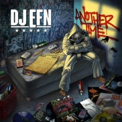 DJ EFN – Another Time (2015)