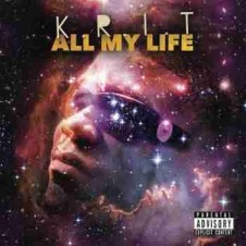 Big K.R.I.T. – All My Life (2015)