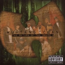 Wu-Tang Clan – The Return Of The Swarm 5 (2008)