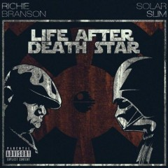 Richie Branson & Solar Slim – Life After Death Star (The Notorious B.I.G. vs Star Wars)