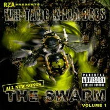 Wu-Tang Killa Beez – The Swarm (1998)