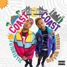 Futuristic & Devvon Terrell – Coast 2 Coast (2015)