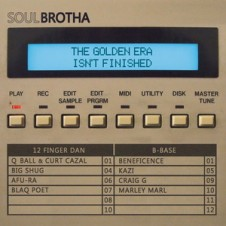 Soulbrotha – The Golden Era Isn't Finished (2016)