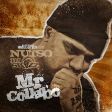 Nutso & DJ Skizz – Mr Collabo (2012)