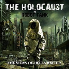 The Holocaust aka Warcloud – The Signs Of Hells Winter (2012)