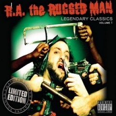 R.A. the Rugged Man – Legendary Classics Volume 1 (2009)