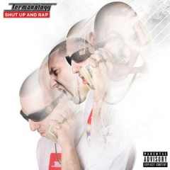 Termanology – Shut Up And Rap (2014)