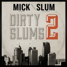 Slum Village & Mick Boogie – Dirty Slums 2 (2013)