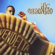 Mic Geronimo – Vendetta (1997)