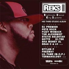 Reks – Rhythmatic Eternal King Supreme (2011)