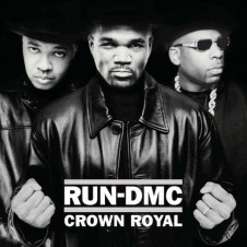 Run-DMC – Crown Royal (2001)