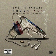 Boosie Badazz – Thug Talk (2016)