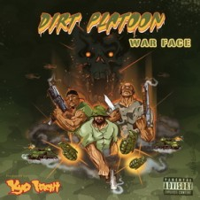 Dirt Platoon & Kyo Itachi – War Face (Album, Remixes & Instrumentals) (2013-2016)