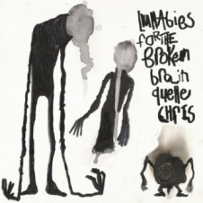 Quelle Chris – Lullabies for the Broken Brain (2016)
