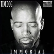 Tim Dog – Immortal (2003)