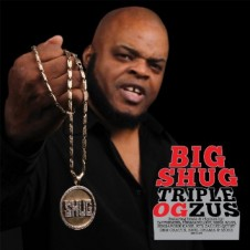 Big Shug – Triple OGzus (2015)