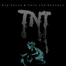 Big Twins & Twiz The Beat Pro – TNT (2016)
