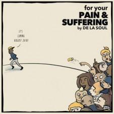 De La Soul – For Your Pain & Suffering (2016)