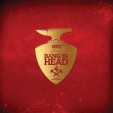 MED – Bang Ya Head 4 (2016)